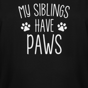 My Siblings Have Paws - Men's Tall T-Shirt