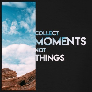 Moments Not Things - Men's Tall T-Shirt
