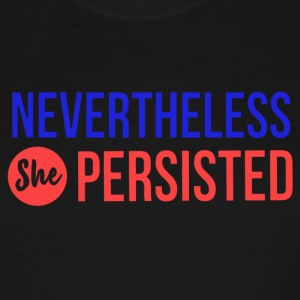 she persisted - Men's Tall T-Shirt