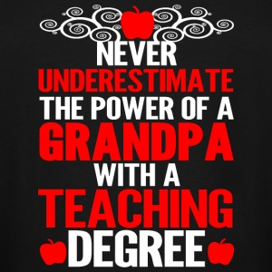 Teaching Degree - Never Underestimate The Power - Men's Tall T-Shirt