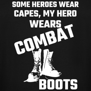 Boots - Some Heroes Wear Capes, My Hero Wears Co - Men's Tall T-Shirt