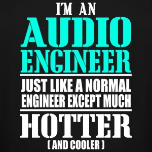Audio engineer - i'm an audio engineer just like - Men's Tall T-Shirt