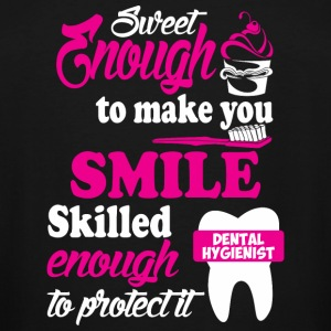 Dental Hygienist - Sweet Enough To Make You Smil - Men's Tall T-Shirt