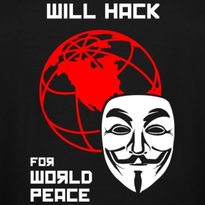 Hacker - Will Hack for World Peace - Men's Tall T-Shirt