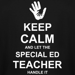 Teacher - Keep Calm and Let Special Ed Teacher H - Men's Tall T-Shirt