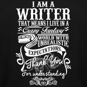 Writer - i am a writer that means i live in a cr - Men's Tall T-Shirt