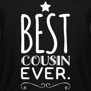 Cousin - Best Cousin Ever - Men's Tall T-Shirt