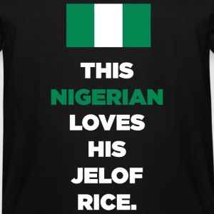 NIGERIAN - THIS NIGERIAN LOVES HIS JELOF RICE - Men's Tall T-Shirt