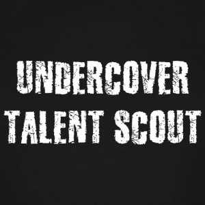 Scout - Undercover Talent Scout - Men's Tall T-Shirt