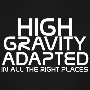 Mass effect - High gravity adapted in all the ri - Men's Tall T-Shirt