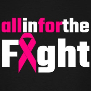 Breast cancer - All In For The Fight - Men's Tall T-Shirt