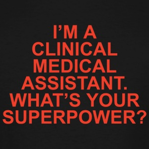 Clinical medical assistant - i'm a clinical medi - Men's Tall T-Shirt