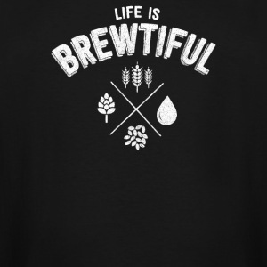 LIFE IS BREWTIFUL - Men's Tall T-Shirt