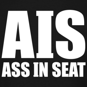 AIS - AIS Ass In Seat - Men's Tall T-Shirt