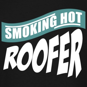 Roofer - sorry i'm already taken by a smoking ho - Men's Tall T-Shirt