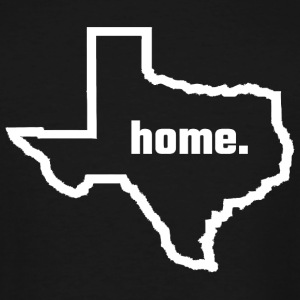 Texas - Texas Is Home - Men's Tall T-Shirt