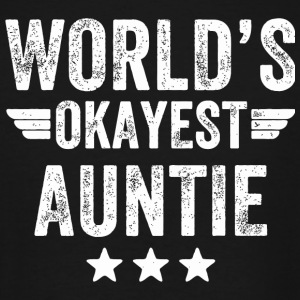 Auntie - world's okayest auntie - Men's Tall T-Shirt