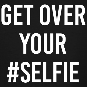 Selfie - Get Over Your #Selfie - Men's Tall T-Shirt