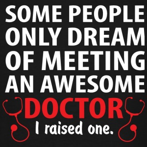 Doctor - Some People Only Dream Of Meeting An Aw - Men's Tall T-Shirt