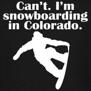 Snowboarding - can't i'm a snowboarding in color - Men's Tall T-Shirt