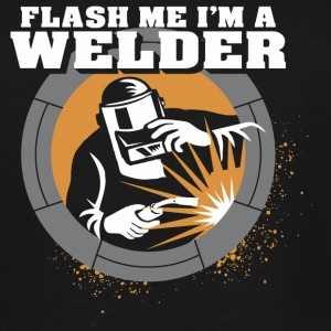 Welder - Flash Me I'm A Welder - Men's Tall T-Shirt
