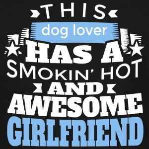 Dog lover - this dog lover has a smoking hot and - Men's Tall T-Shirt