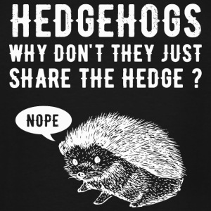 Hedgehogs lover - Hedgehogs Why Don't They Just - Men's Tall T-Shirt