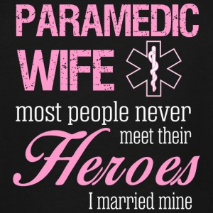Paramedic Wife - Paramedic Wife Most People Neve - Men's Tall T-Shirt