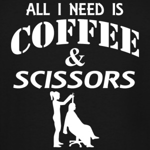 Scissors - all i need is coffee and scissors - Men's Tall T-Shirt