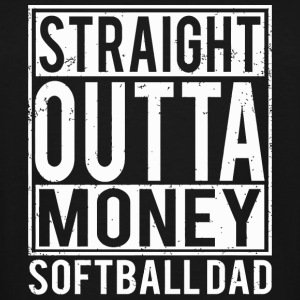 Softball - Softball Dad Straight Outta Money - Men's Tall T-Shirt