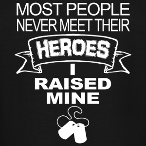 Hero - most people never meet their heroes i rai - Men's Tall T-Shirt