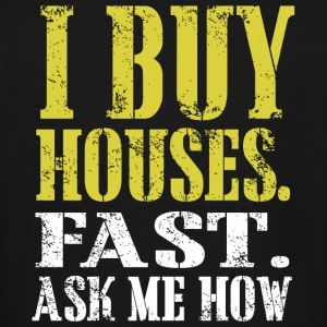 Houses - i buy houses fast ask me how - Men's Tall T-Shirt