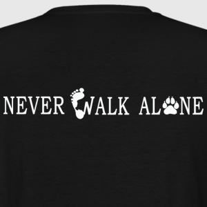 NEVER, WALK ALONE - Men's Tall T-Shirt