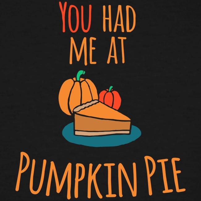 You had me at Pumpkin Pie - Happy Halloween