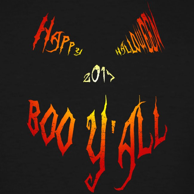 Happy Halloween 2017 - Boo Y'all