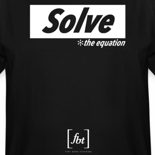 Solve the Equation [fbt] - Men's Tall T-Shirt
