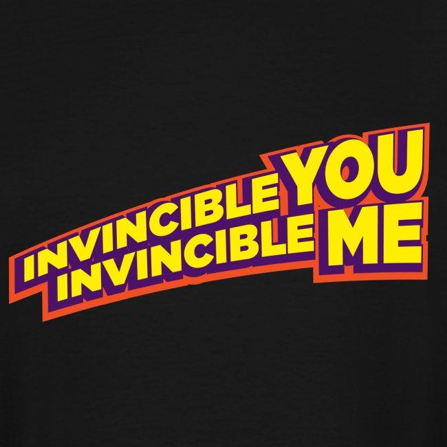 Invincible You, Invincible Me
