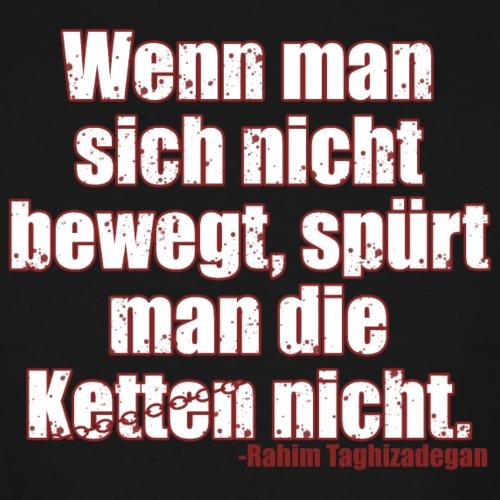 Chains Libertarian Quote Rahim Taghizadegan - Men's Tall T-Shirt