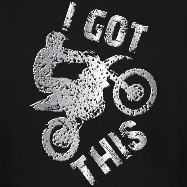 I Got This Motocross