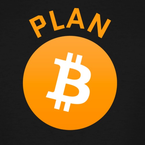 Plan B - Bitcoin - Men's Tall T-Shirt
