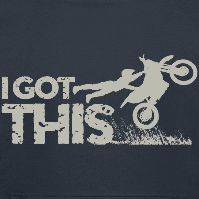 Motocross Dirt Bike I Got This