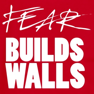 Fear Builds Walls - Unisex Fleece Zip Hoodie by American Apparel