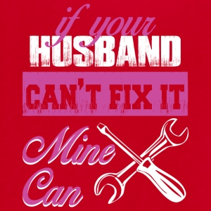 If Your Husband Can't Fix It No Mine Can T Shirt - Unisex Fleece Zip Hoodie by American Apparel