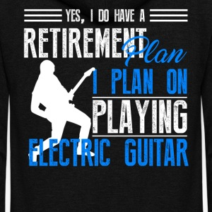 Retirement Plan On Playing Electric Guitar Shirt - Unisex Fleece Zip Hoodie by American Apparel