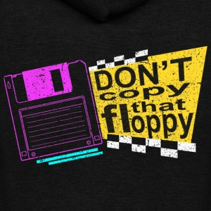 Don t Copy That Floppy T Shirt - Unisex Fleece Zip Hoodie by American Apparel