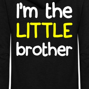 I'M THE LITTLE BROTHER - Unisex Fleece Zip Hoodie by American Apparel