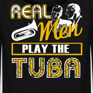 Real Men Play The Tuba Shirt - Unisex Fleece Zip Hoodie by American Apparel