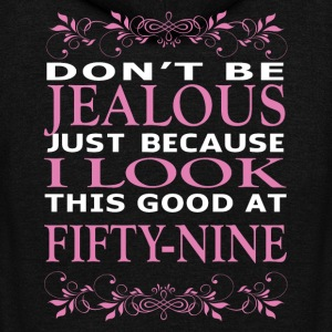 Don't be jealous I look this good at fifty nine - Unisex Fleece Zip Hoodie by American Apparel