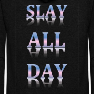 Slay All Day - Unisex Fleece Zip Hoodie by American Apparel