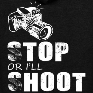 Stop or i'll shoot photography - Unisex Fleece Zip Hoodie by American Apparel